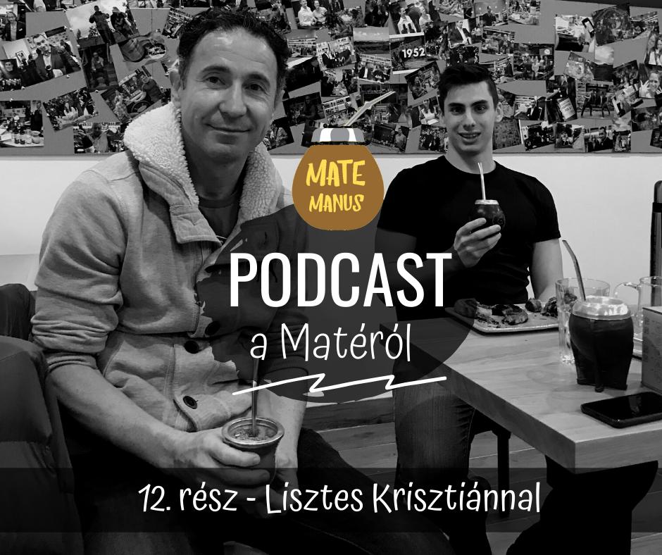 Lisztes Krisztiánnal matéztam - Mate Manus Podcast 12. rész