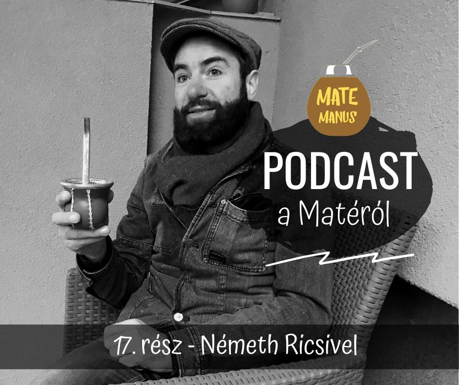 Németh Ricsivel beszélgettünk a kratomról, a jógáról, a pránáról... - Mate Manus Podcast 17. rész