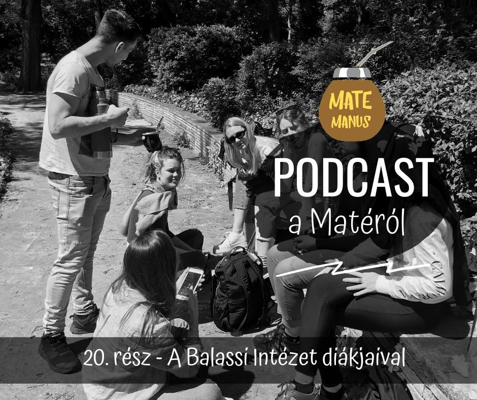 A Balassi Intézet magyarul tanuló diákjaival Mateztam - Mate Manus Podcast 20. rész