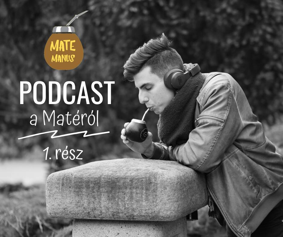 Podcast a Matéról by Mate Manus - 1.rész