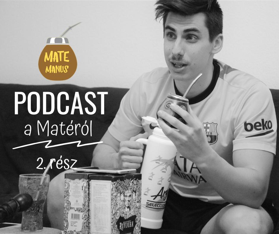 Tereré, Yerba kiejtés és Kínálat - Mate Manus Podcast - 2. rész