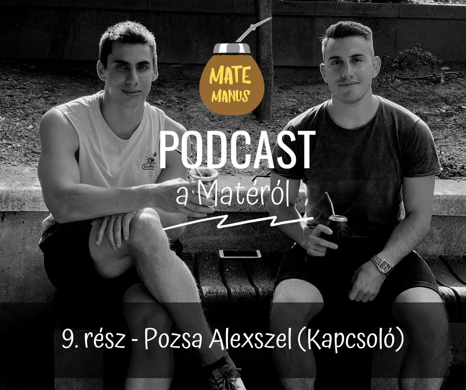 """Pozsa Alexszel vagyis az emberközpontú """"@kapcsolo18""""-cal Matéztam - Mate Manus Podcast 9."""